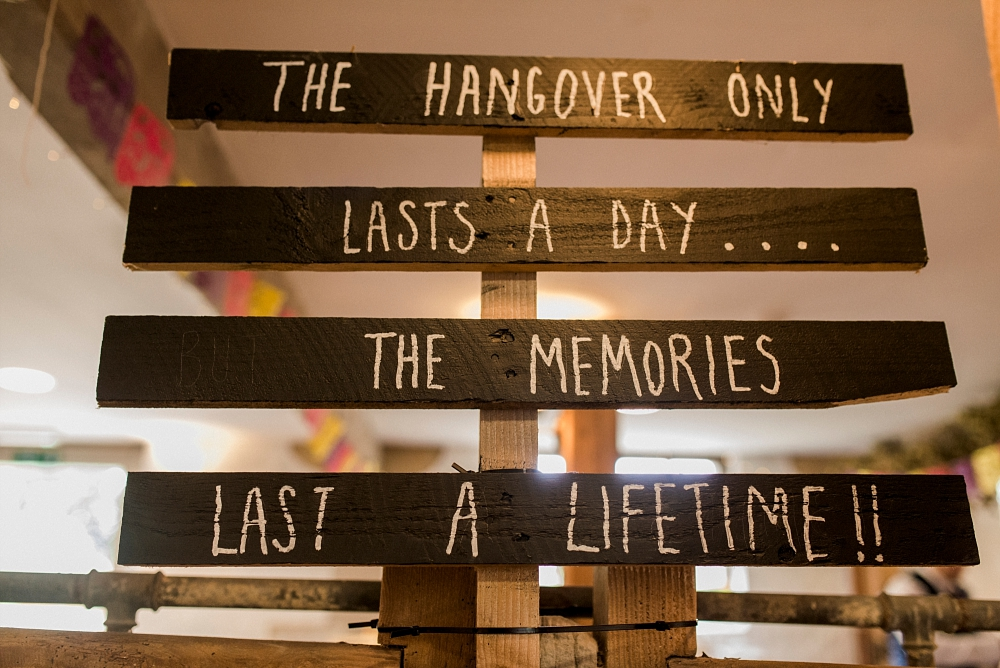 the hangover only lasts a day the memories last a lifetime